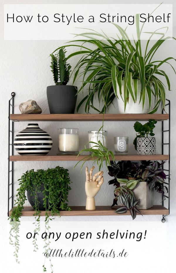 How to style a string shelf or any open shelf! allthelittledetais.de